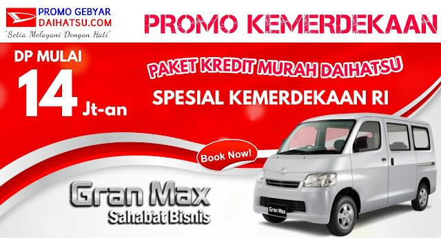 Promo Daihatsu Gran Max Minibus Spesial Promo Kemerdekaan