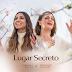 """[News]Em parceria com Christine D´Clario, Gabriela Rocha lança versão em espanhol de """"Lugar Secreto"""""""