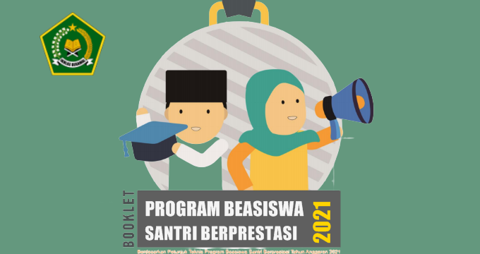Pendaftaran Program Beasiswa Santri Berprestasi (PBSB) Tahun 2021