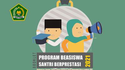 Telah Dibuka, Pendaftaran Program Beasiswa Santri Berprestasi (PBSB) Tahun 2021