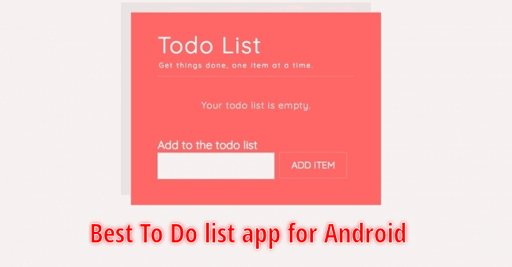 The 4 Best To Do List App for Android 2019