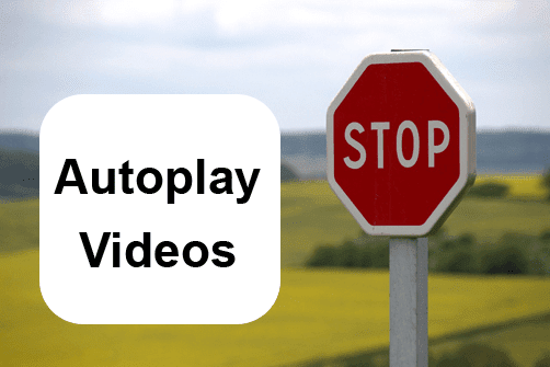 Stop Autoplay Videos in Browsers - Chrome, Firefox, Safari, Edge