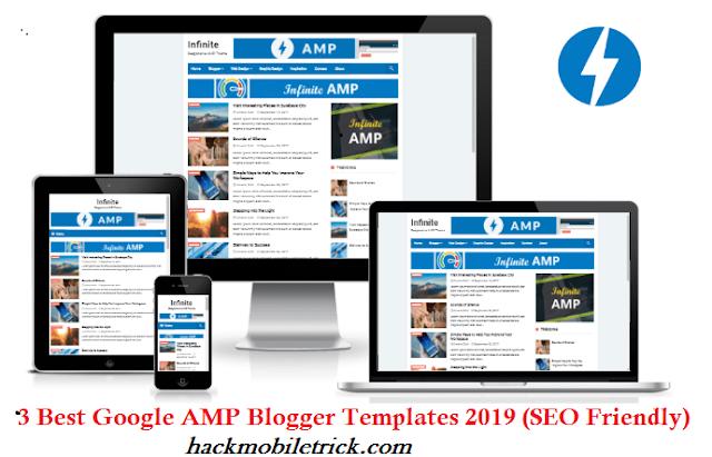 3 Best Google AMP Blogger Templates 2019 (SEO Friendly)- hack mobile trick