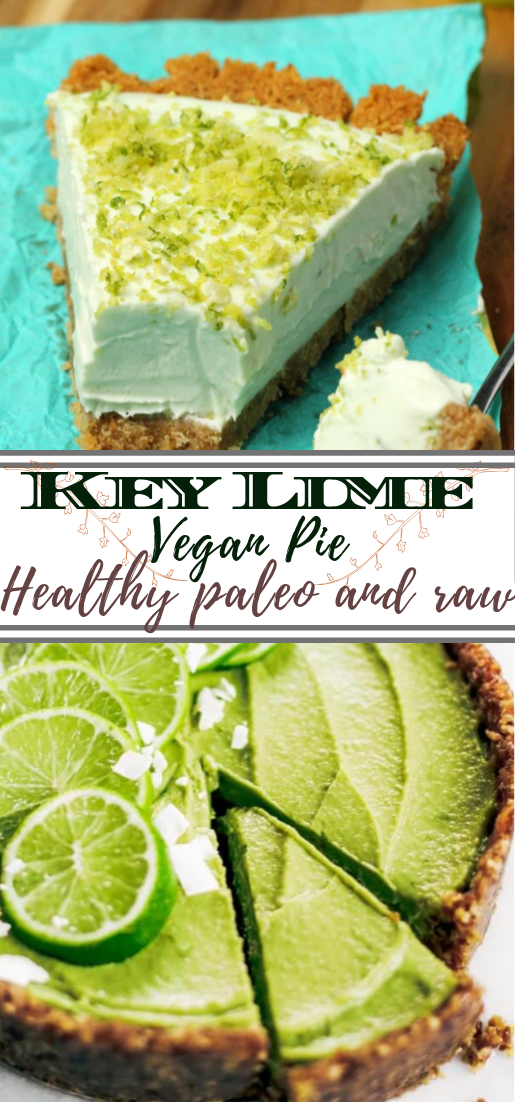 Key Lime Vegan Pie #desserts #cakerecipe #chocolate #fingerfood #easy