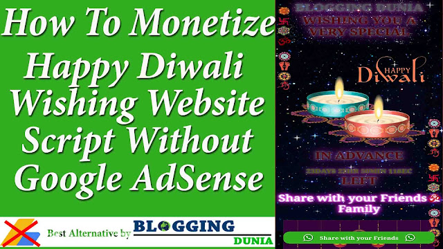 How To Monetize Happy Diwali Wishing Website Script