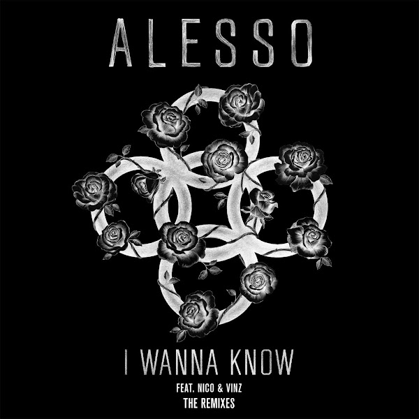 Alesso - I Wanna Know (feat. Nico & Vinz) [The Remixes] - Single Cover