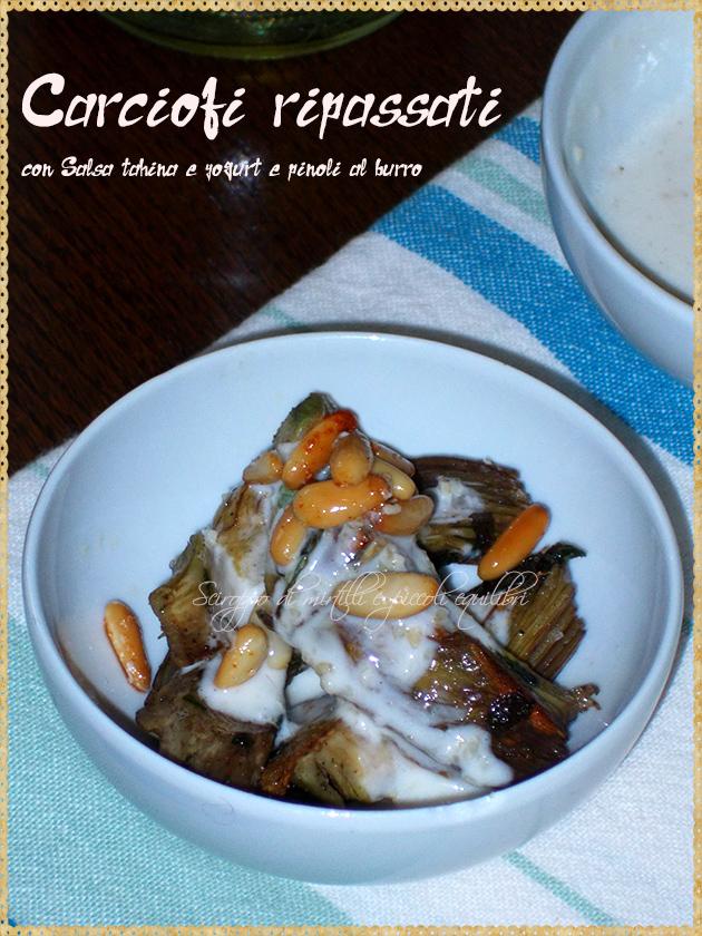 Carciofi ripassati con Salsa tahina e yogurt e pinoli al burro