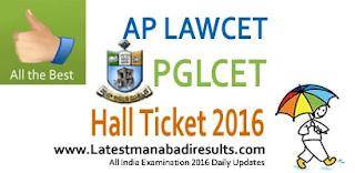 AP Lawcet Hall Ticket 2016,AP PGLCET 2016 Hall Ticket,Manabadi Lawcet Hall Ticket 2016,