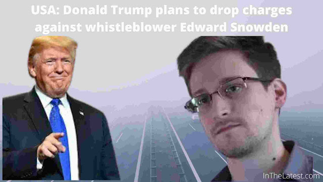USA: Donald Trump plans to drop charges against whistleblower Edward Snowden-inthelatest.com