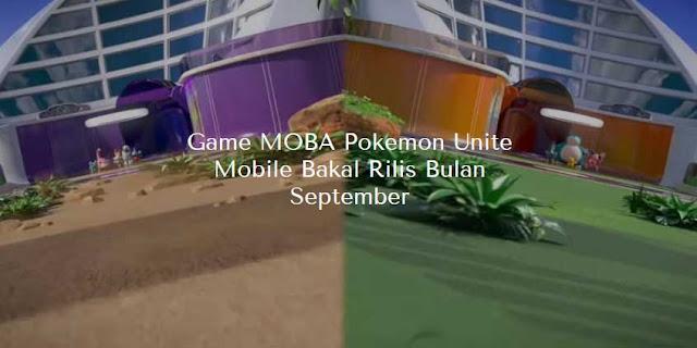 game moba unite rilis september