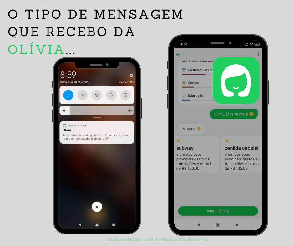 mensagens que Olívia já me mandou no app de organizacao financeira
