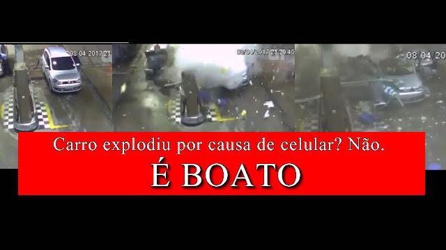 Boato: carro explodiu em posto porque mulher estava mexendo no celular.
