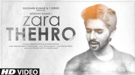 Zara Thehro Lyrics in Hindi, Lyrics in Hindi, Zara Thehro Song Lyrics in Hindi