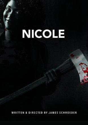 Nicole 2019 HDRip 720p Dual Audio In Hindi English