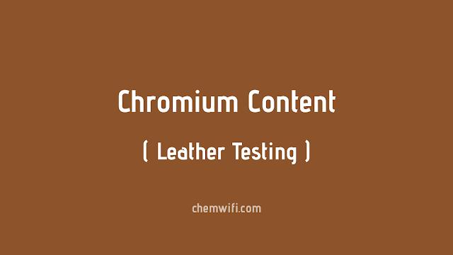 CHROMIC OXIDE Leather (SOPs)