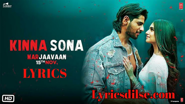 Kinna Sona Song lyrics | Marjaavaan | Jubin Nautiyal
