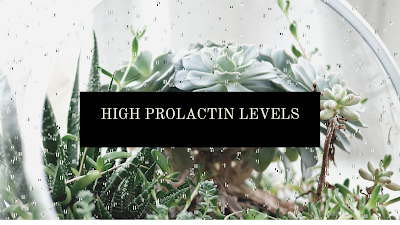 High Prolactin Levels