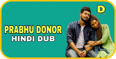 Prabhu Donor Hindi Dubbed Movie