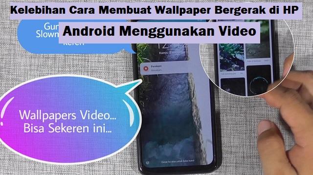 Cara Membuat Wallpaper Bergerak di HP Android