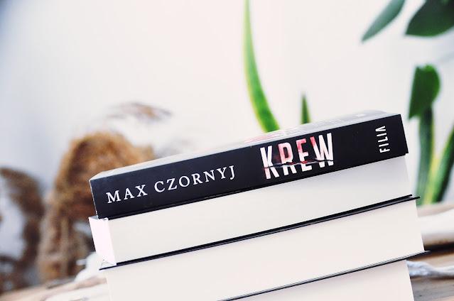 """ZAPOWIEDŹ """"Krew"""" - Max Czornyj"""