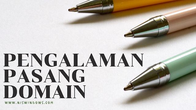 pengalaman pasang domain di blog