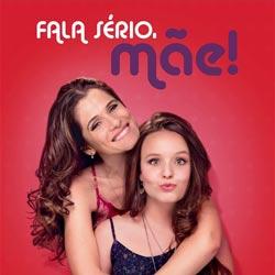 Capa do Filme Fala Sério, Mãe