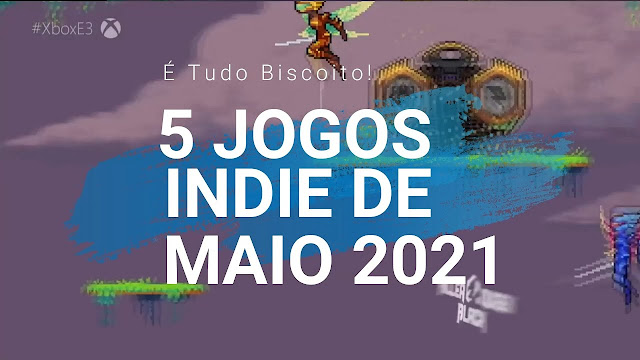 5 Jogos Indie de Maio 2021 pra ficar de olho!