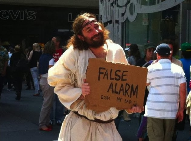 Funny False Alarm Jesus Rapture Sign Joke Picture