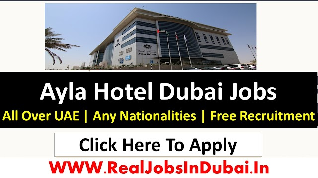 Ayla Hotel Careers Dubai Jobs 2021