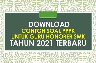 Download Contoh Soal Pppk Guru Smk Tahun 2021 Terbaru Sd Negeri Dabung 2