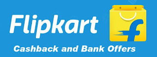 List of Flipkart CashBack Offers 2018 :