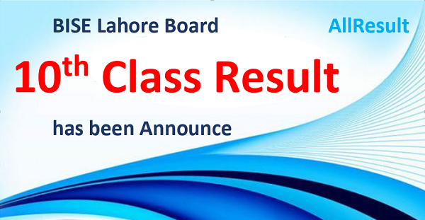 BISE Lahore Board 10th Class Result 2020
