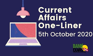 Current Affairs One-Liner: 5th October 2020