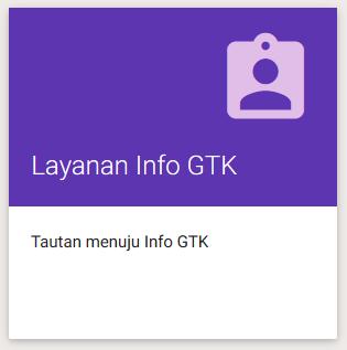 Menu Layanan Info GTK