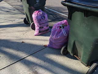 Don't put the pink bags out when you put out your trash/recycling