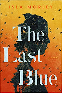 Book Review and GIVEAWAY: The Last Blue, by Isla Morley {ends 6/3}