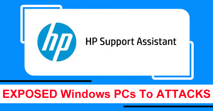 Several Critical RCE Bugs In HP Support Assistant Expose Windows PCs To Remote Attacks