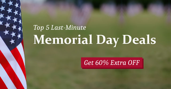 Top 5 Last-Minute Memorial Day Deals at THN Store → Get 60% Extra OFF