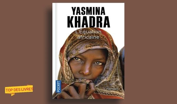 Télécharger : Yasmina Khadra - L'équation africaine en pdf