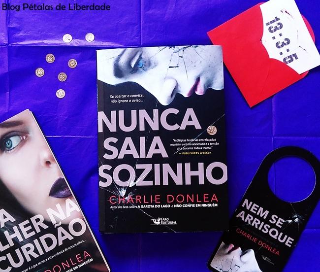 Resenha, livro, Nunca saia sozinho, Charlie Donlea, Faro Editorial