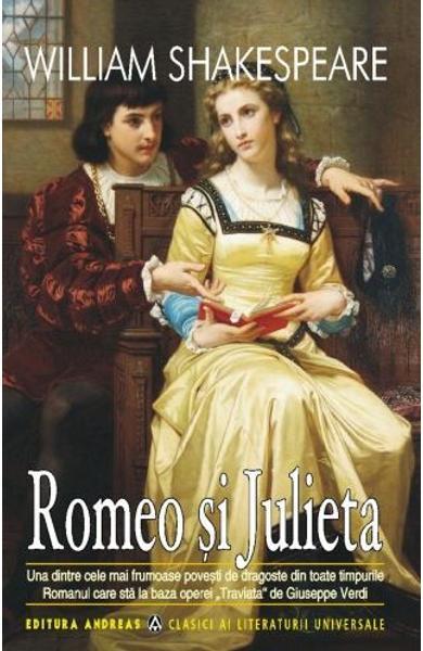Rezumat Romeo și Julieta de William Shakespeare