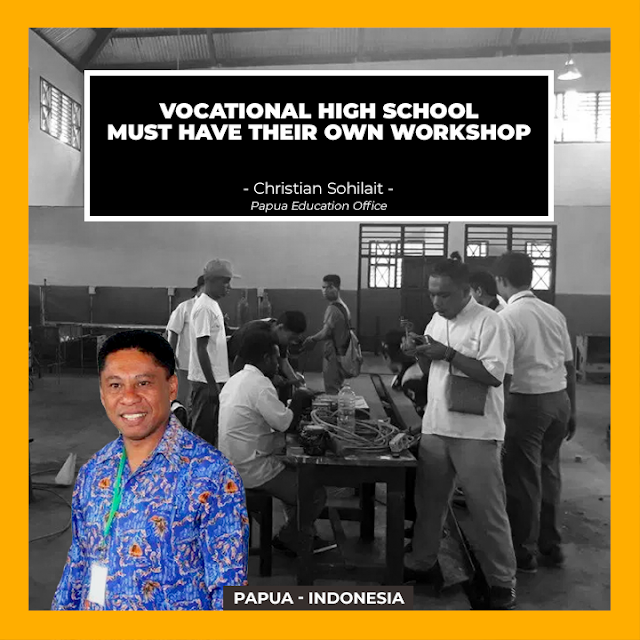 Papua Education Office encourages SMKs to have their own workshops