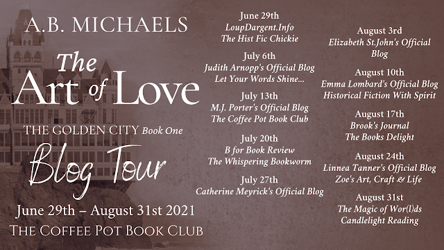 [Blog Tour] 'The Art of Love' (The Golden City, Book One) By A.B. Michaels #HistoricalFiction