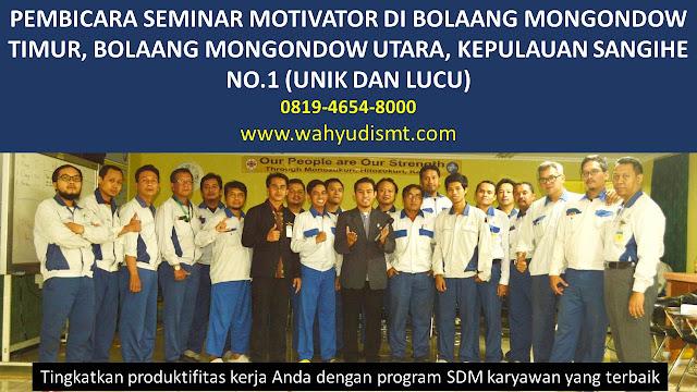 PEMBICARA SEMINAR MOTIVATOR DI BOLAANG MONGONDOW TIMUR, BOLAANG MONGONDOW UTARA, KEPULAUAN SANGIHE  NO.1,  Training Motivasi di BOLAANG MONGONDOW TIMUR, BOLAANG MONGONDOW UTARA, KEPULAUAN SANGIHE , Softskill Training di BOLAANG MONGONDOW TIMUR, BOLAANG MONGONDOW UTARA, KEPULAUAN SANGIHE , Seminar Motivasi di BOLAANG MONGONDOW TIMUR, BOLAANG MONGONDOW UTARA, KEPULAUAN SANGIHE , Capacity Building di BOLAANG MONGONDOW TIMUR, BOLAANG MONGONDOW UTARA, KEPULAUAN SANGIHE , Team Building di BOLAANG MONGONDOW TIMUR, BOLAANG MONGONDOW UTARA, KEPULAUAN SANGIHE , Communication Skill di BOLAANG MONGONDOW TIMUR, BOLAANG MONGONDOW UTARA, KEPULAUAN SANGIHE , Public Speaking di BOLAANG MONGONDOW TIMUR, BOLAANG MONGONDOW UTARA, KEPULAUAN SANGIHE , Outbound di BOLAANG MONGONDOW TIMUR, BOLAANG MONGONDOW UTARA, KEPULAUAN SANGIHE , Pembicara Seminar di BOLAANG MONGONDOW TIMUR, BOLAANG MONGONDOW UTARA, KEPULAUAN SANGIHE