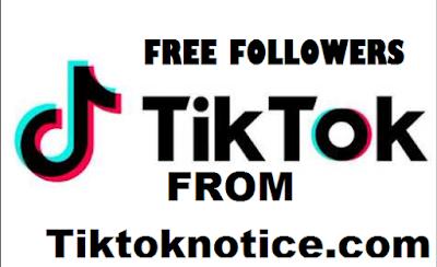 Tiktoknotice. com | Tiktoknotice .com | How To get Free Followers Tiktok From Tiktoknotice.com