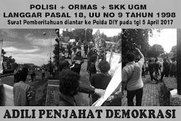 Siaran Pers  Polisi, Ormas dan SKK UGM Membelenggu Demokrasi FRI WP dan AMP di Gerbang Kampus UGM