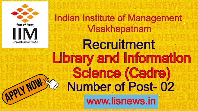 Library and Information Science (Cadre) at Indian Institute of Management Visakhapatnam