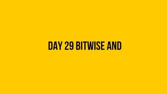HackerRank Day 29 Bitwise AND 30 days of code solution