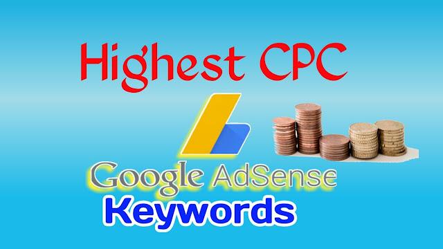 Highest CPC AdSense keywords in 2020-2021