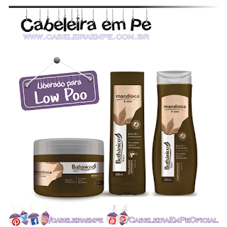Máscara, Condicionador e Finalizador Mandioca e Coco - Bothânico Hair (Low Poo)